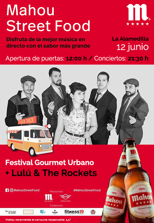 MAHOU STREET FOOD + Lulú & The Rockets